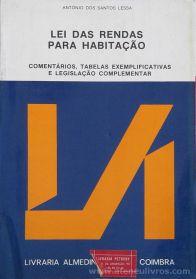 António dos Santos Lessa - Lei das Rendas Para Habitação - Livraria Almedina - Coimbra - 1986. Desc.[187] pág / 23 cm x 16 cm / Br. «€10.00»