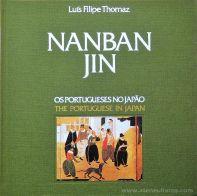 Luís Filipe Thomaz - Nanban Jin - Os Portugueses no Japão - Edição CTT Correios - Lisboa - 1992. Desc.[129] pág / 25 cm x 25 cm / E. «€30.00»