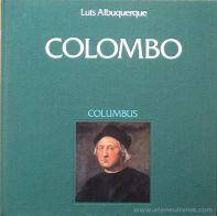 Luís Albuquerque - Colombo - Edição CTT Correios - Lisboa - 1992. Desc.[56] pág / 25 cm x 25 cm / E. «€50.00»