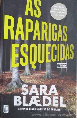 Sara Blaedel - As Raparigas Esquecidas - Top Seller - Amadora - 2016 «€10.00»