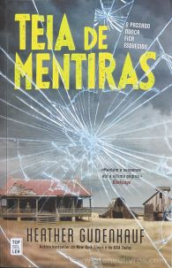 Heather Gudenkauf - Teias de Mentiras - Top Seller - Amadora - 2016 «€10.00»