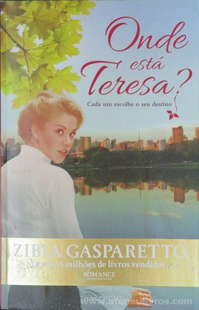 Zibia Gasparetto - Onde Está Teresa? - Nascente - Amadora - 2013 «€10.00»