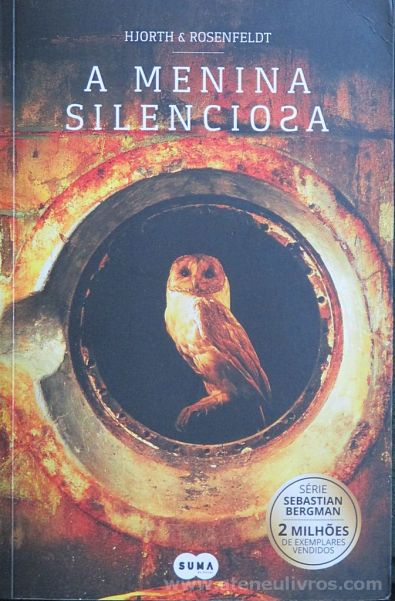 Hjorth & Rosenfeldt - A Menina Silenciosa - Suma - Lisboa - 2017 «€10.00»