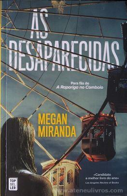 Megan Miranda - As Desaparecidas - Top Seller - Amadora - 2016 «€10.00»