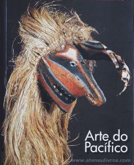 Arte do Pacífico - Scala - Museu de Paris - 2011. Desc.[253] pág / 20 cm x 16,5 cm / Br. Ilust «€15.00»