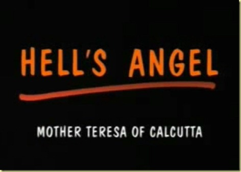 Hells Angel - Mother Teresa of Calcuta