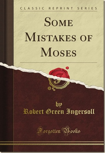 Algunos errores de Moises - Ingrersoll