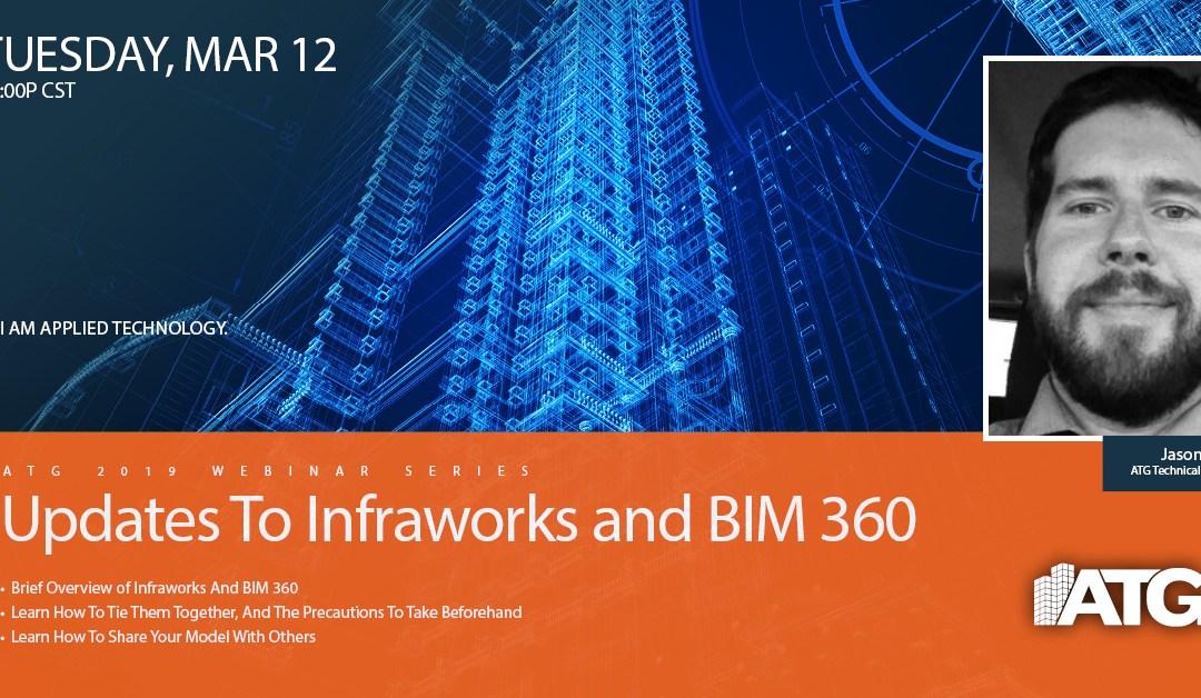 ATG Webinar: Updates to Infraworks and BIM360