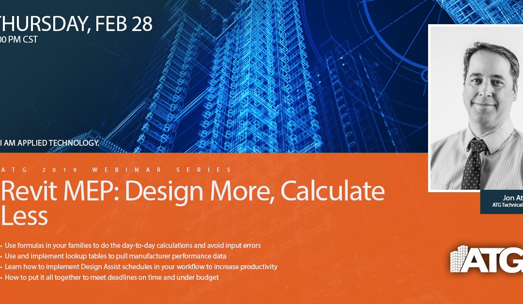 ATG Webinar: Revit MEP: Design More, Calculate Less with ATG Technical Specialist Jon Atkinson