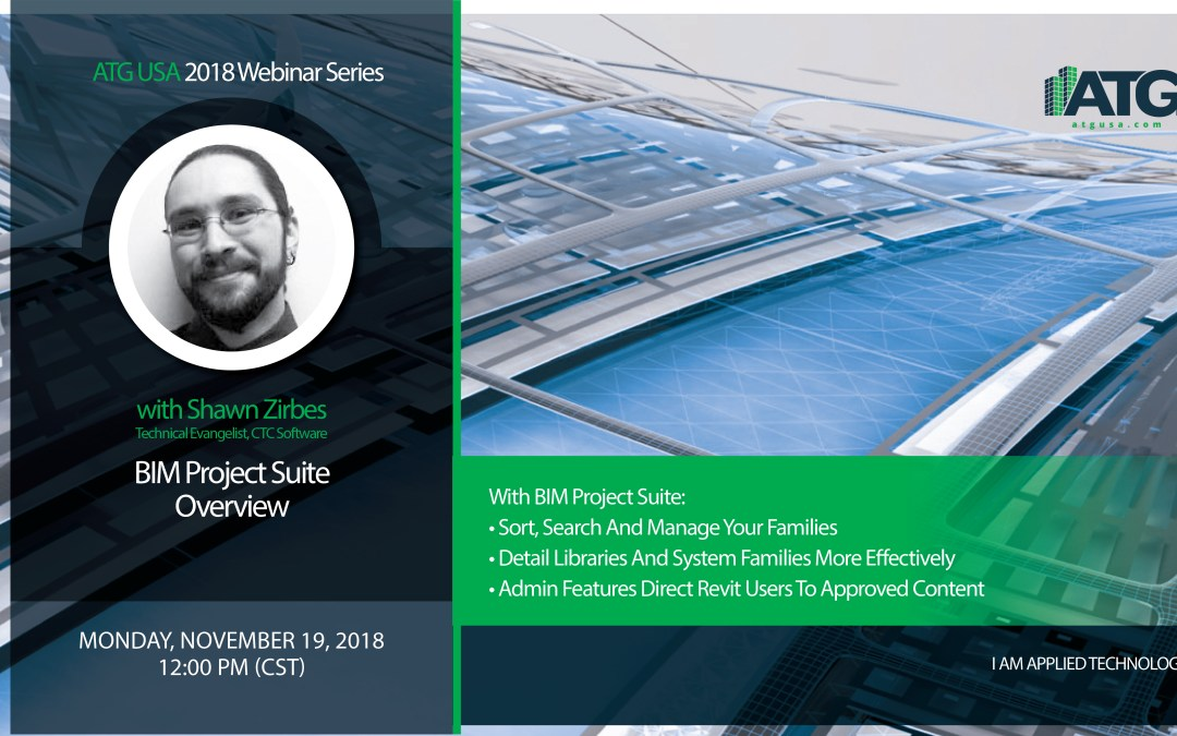 ATG Webinar: BIM Project Suite Overview with Shawn Zirbes