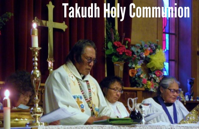 Takudh Holy Communion. Photo by Allan Hayton