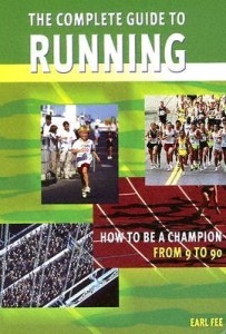 Healthy aging recovery - Earl Fee's great book on running from 9 to 90 years of age.