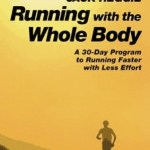 running shoes: Running with the Whole Body book by Jack Heggie