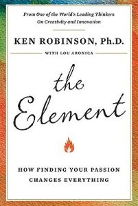 Finding your passion, great book by Ken Robinson