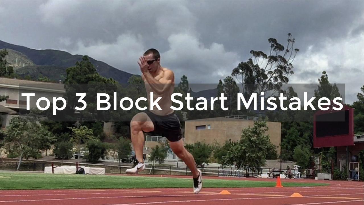 top 3 block start mistakes image