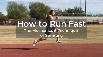 How To Run Fast: The Mechanics of Sprinting Technique
