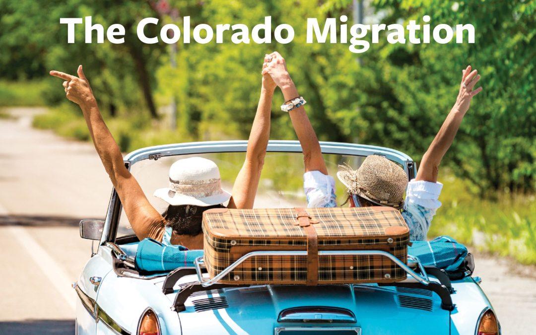 WK Real Estate : The Colorado Migration