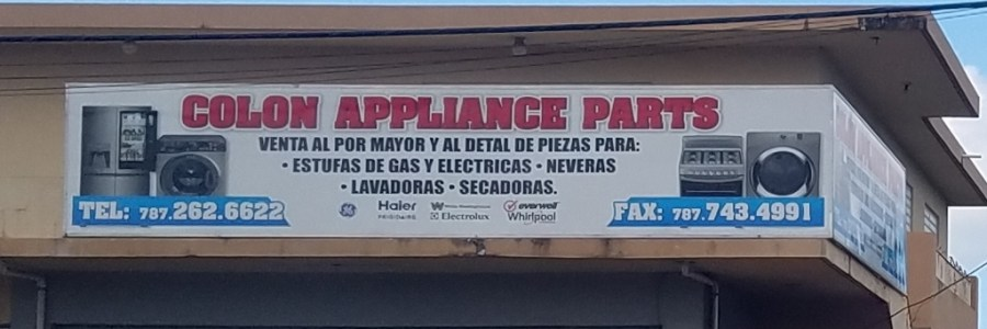 "At Home in Puerto Rico - sign in Puerto Rico ""Colon Appliance Parts"""