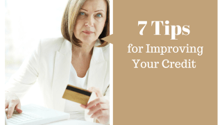 7 Tips for Improving Your Credit