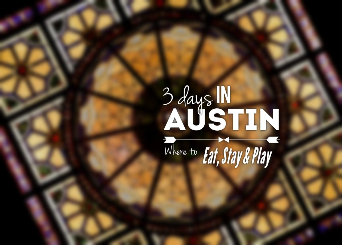 Eat, Stay, & Play - Austin, TX