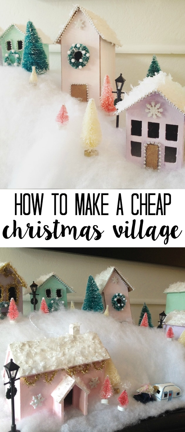 How to Create a Kid-Friendly Christmas Village on a Budget - at home ...