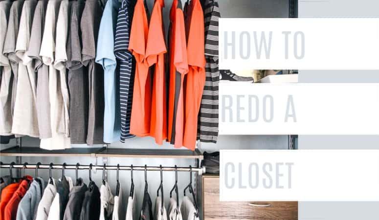 How to Redo a Closet