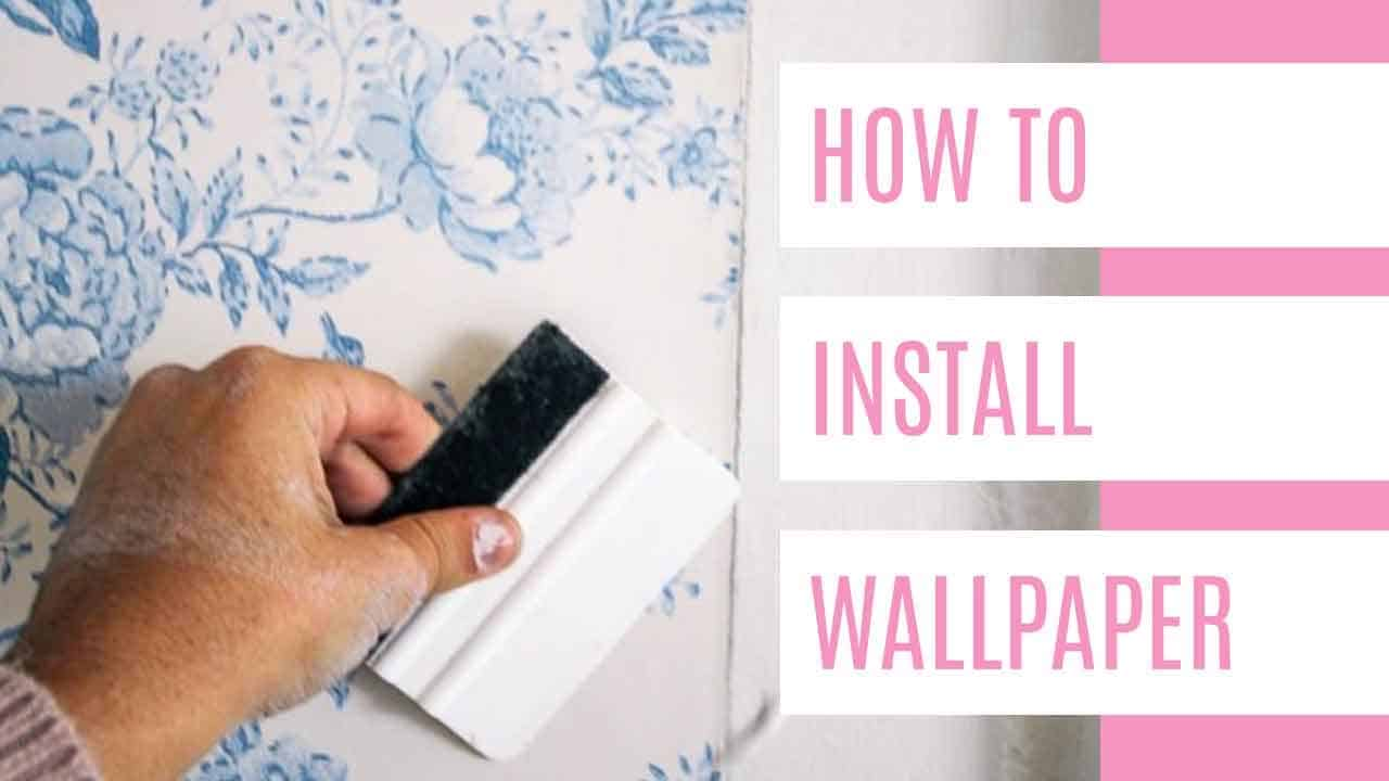 How To Install Wallpaper At Home With Ashley