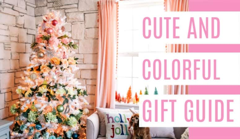 Cute and Colorful Gift Guide