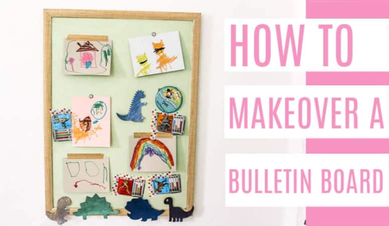 How to Makeover A Bulletin Board