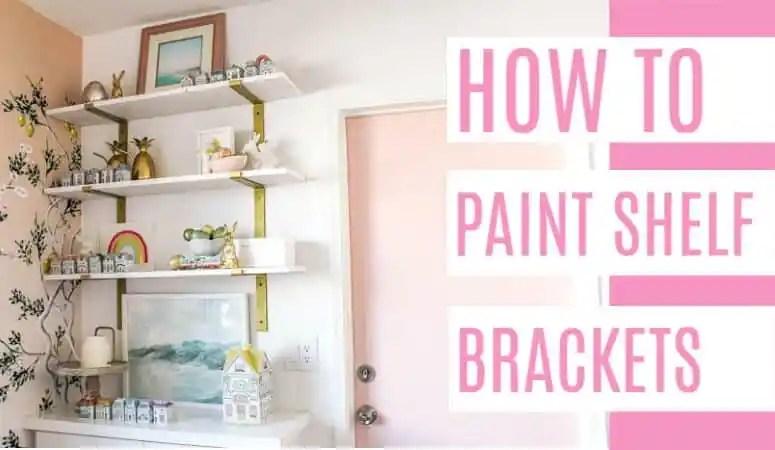 How to Paint Shelf Brackets