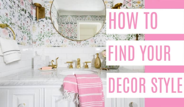 What is My Decor Style?