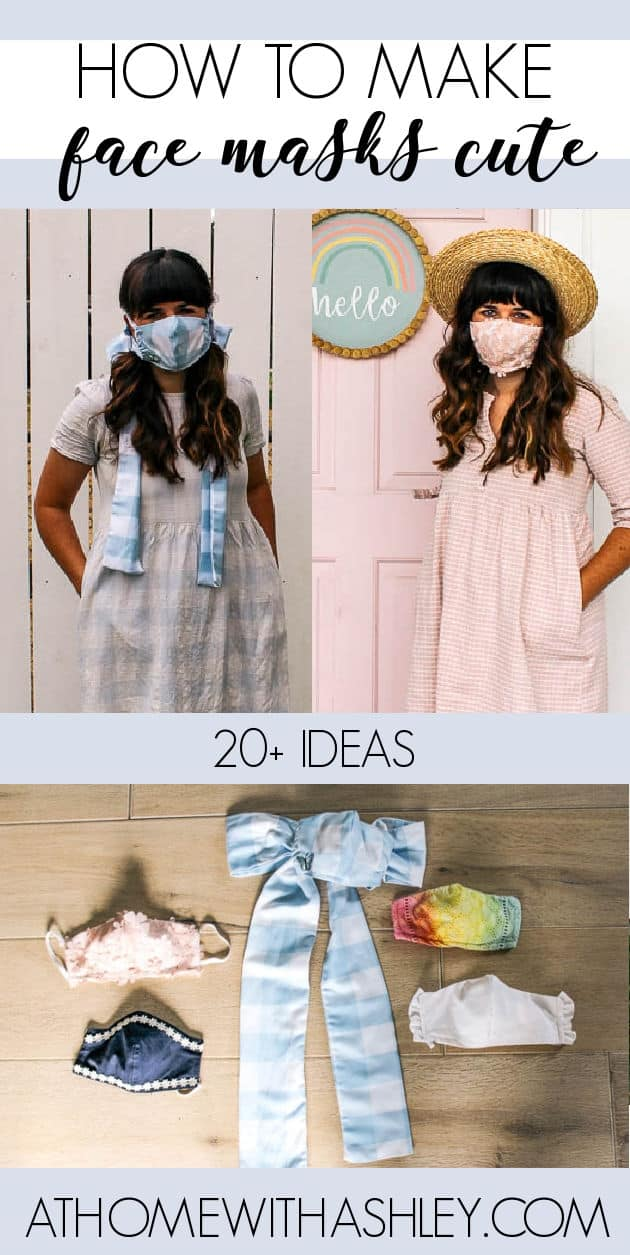 how to make face masks cute. I'm using a pattern that is a free printable to make a diy cloth homemade mask that's cute! The instructions are for sewing, but there's some no sew ideas too. Click through for the tutorial for these easy design ideas from tie dye, a gingham bow, pink lace, ruuffles, and trim so it looks embroidered