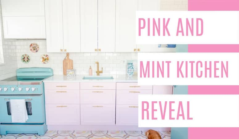Pink and Mint Kitchen Reveal