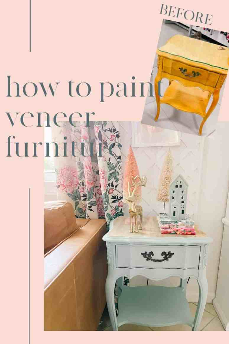 how to paint veneer furniture with chalk paint for a shabby chic look without sanding. How to tell if furniture is laminate or veneer. This DIY for painting over wood venner is easy with a tutorial and step by step instructions.