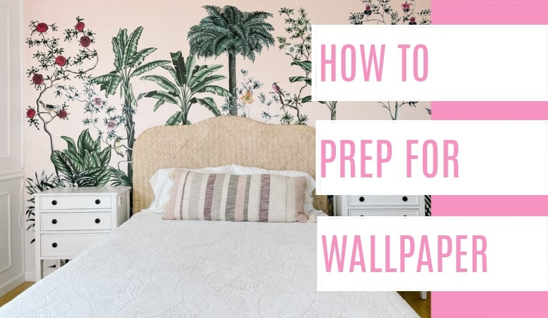 How to Prep for Wallpaper