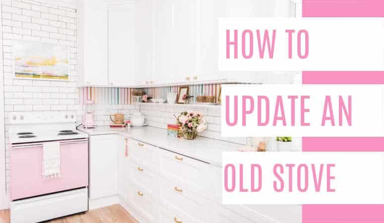 How to Update an Old Stove