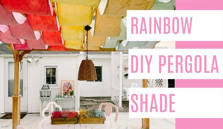 Rainbow DIY Pergola Shade