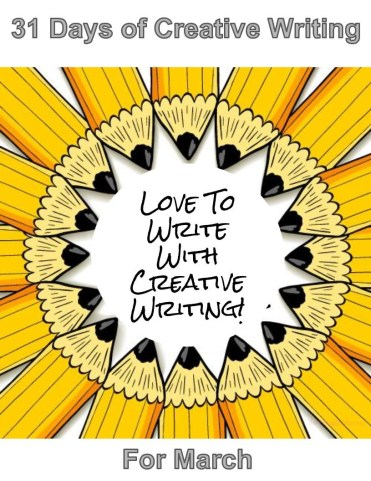 31 Days of Creative Writing for March