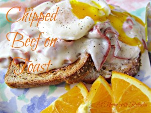 Creamed Chipped Beef on Toast and a Serious Case of the Blogger Blues!