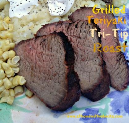 Grilled Teriyaki Tri-Tip Roast
