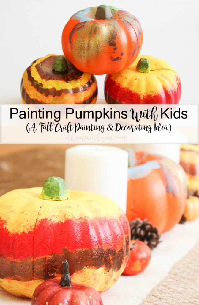 Painting pumpkins With Kids - Fall Craft Painting & Decorating Idea - At Home With Zan-