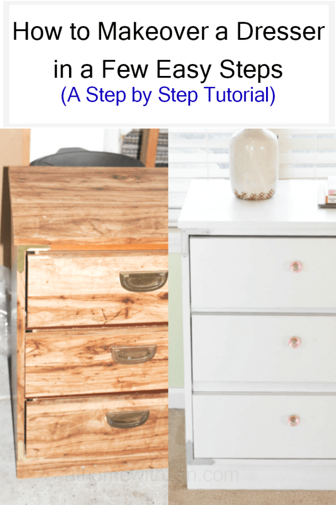 How to Makeover a Dresser in a Few Easy Steps - At Home With Zan-