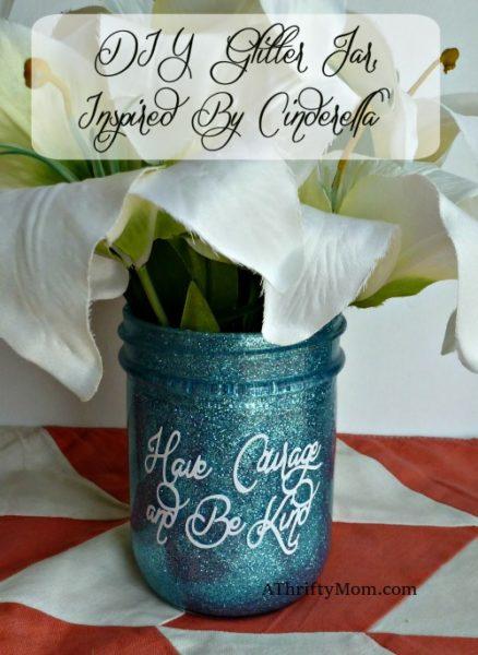 Have Courage And Be Kind DIY Glitter Jar Cinderella
