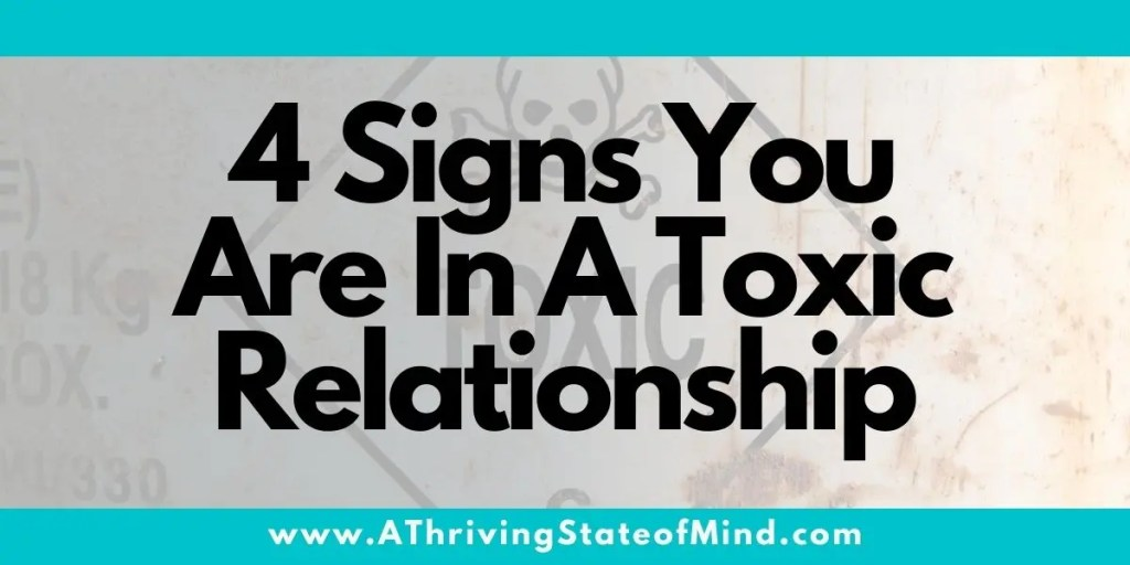 4-signs-you-are-in-a-toxic-relationship