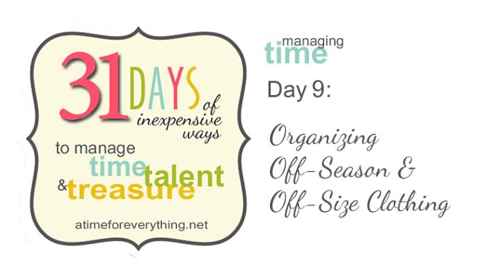 Organizing Off-Season & Off-Size Clothing