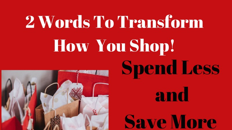 2 Words That Will Change the Way You Shop