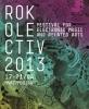 Rokolectiv Festival de muzica electronica si arte conexe