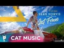 Sean Norvis feat. Denixe – Last forever (Official Video)