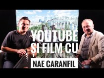 Nae Caranfil – Despre YouTube și film – #IGDLCC E038 #PODCAST