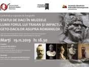 """Conferință """"Statui de daci în muzeele lumii. Forul lui Traian și impactul geto-dacilor asupra romanilor"""""""